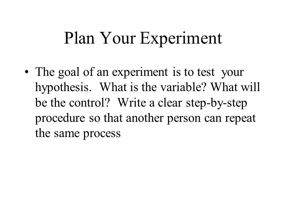 Plan Your Experiment