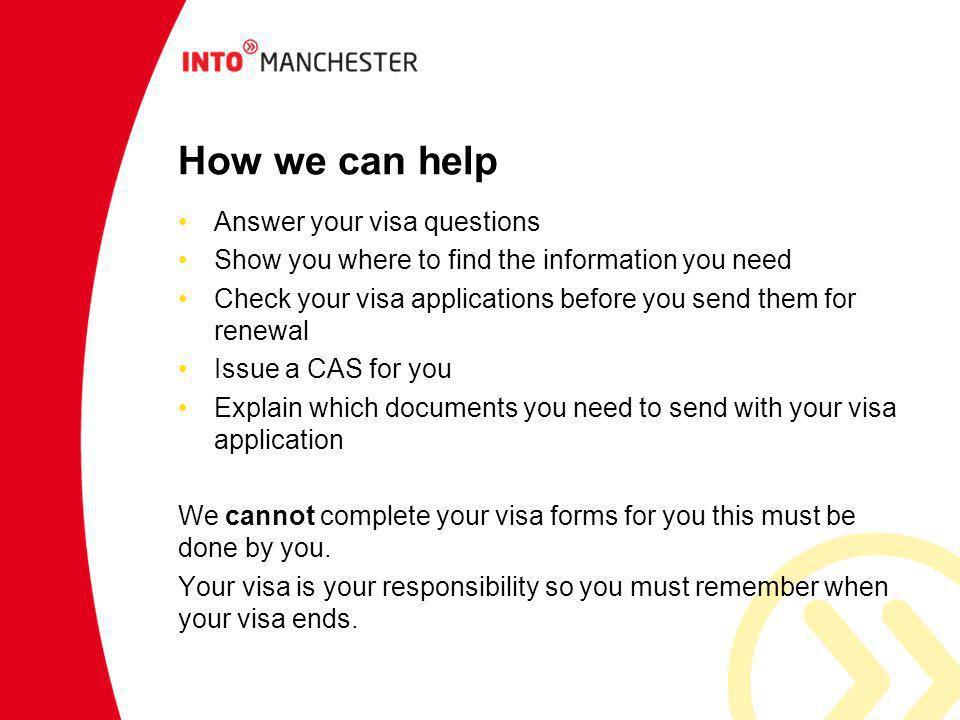 How we can help Answer your visa questions