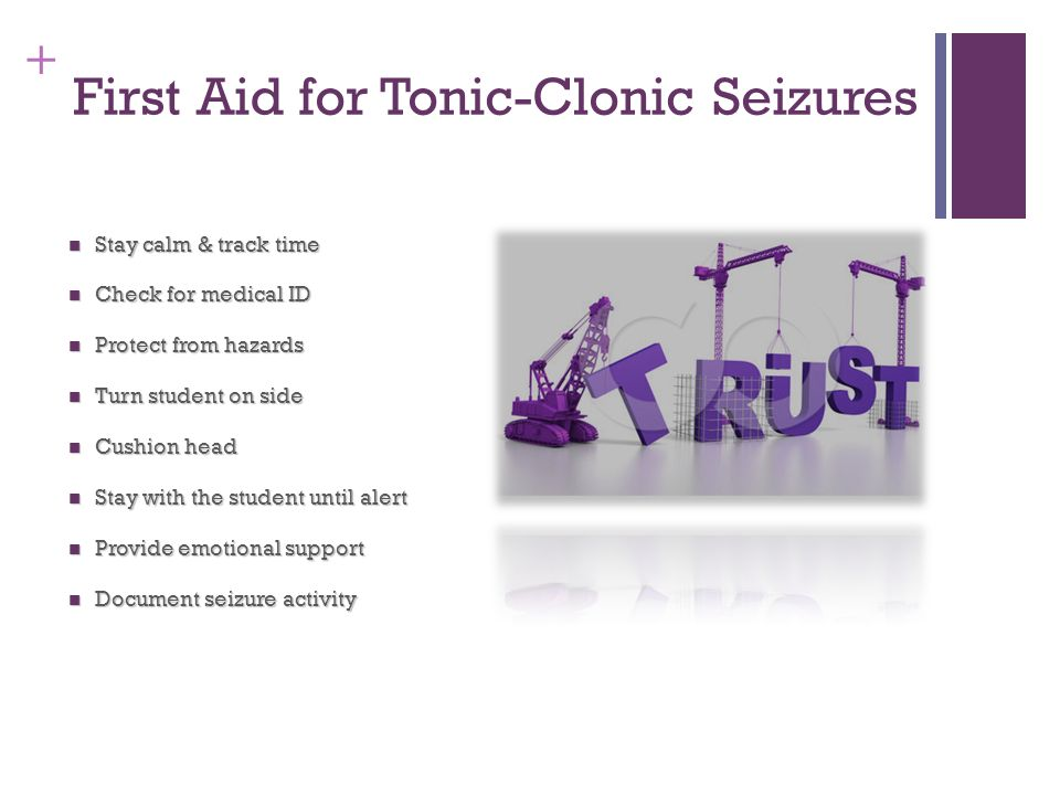 First Aid for Tonic-Clonic Seizures