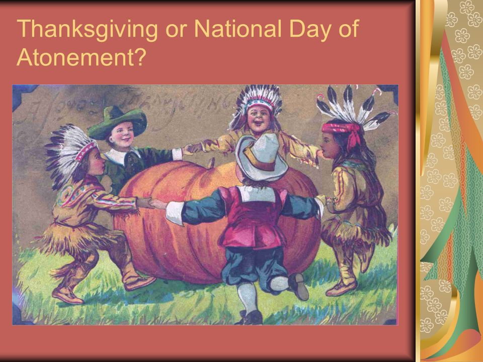 Thanksgiving or National Day of Atonement