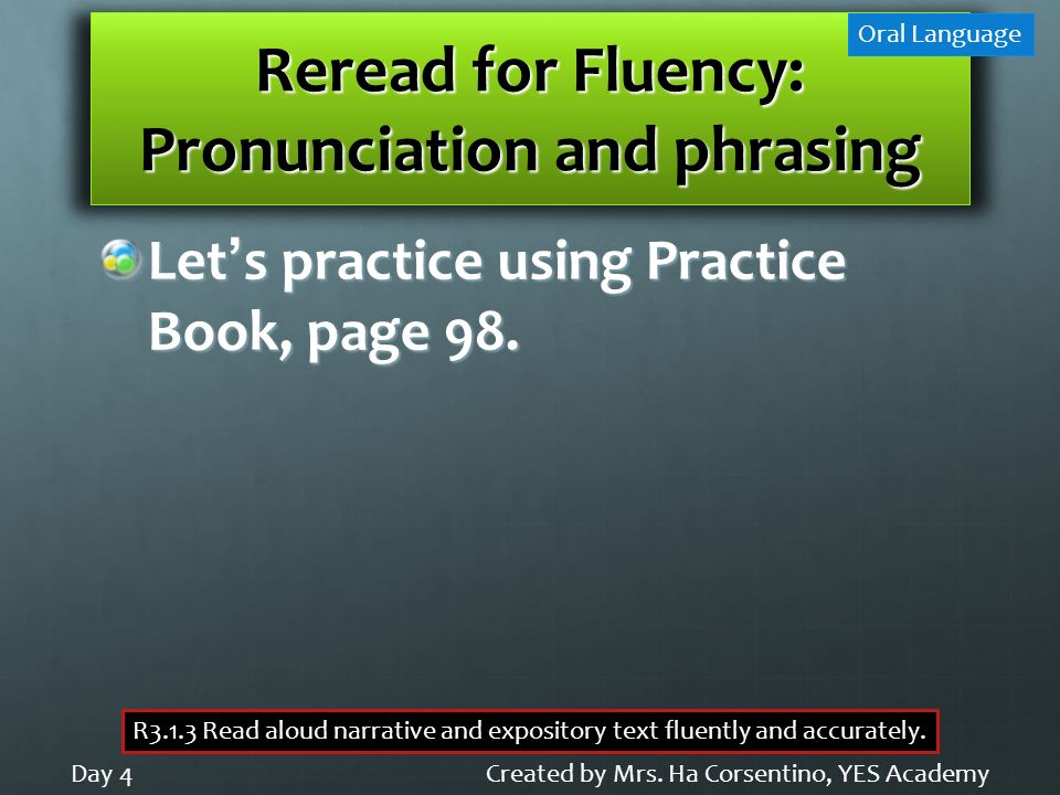 Reread for Fluency: Pronunciation and phrasing