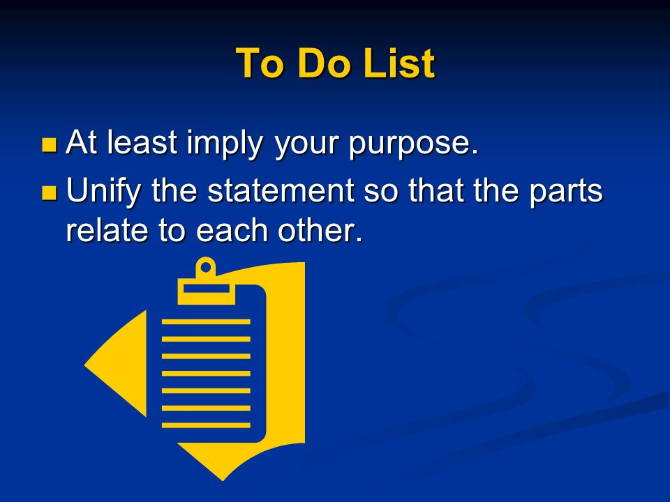 To Do List At least imply your purpose.