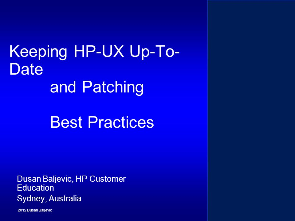 Keeping HP-UX Up-To-Date and Patching Best Practices