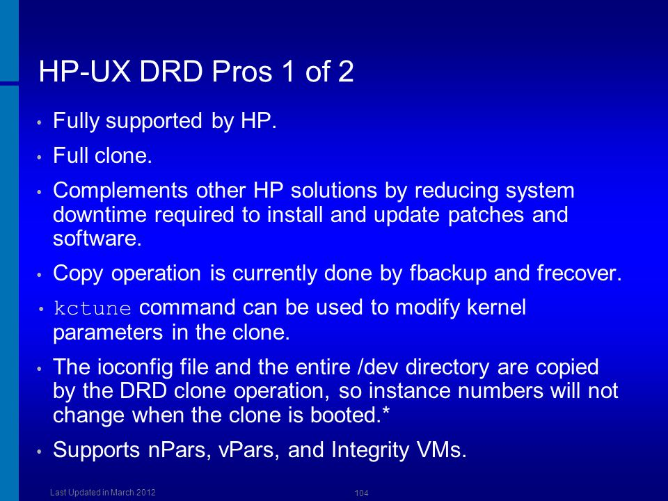 HP-UX DRD Pros 1 of 2 Fully supported by HP. Full clone.