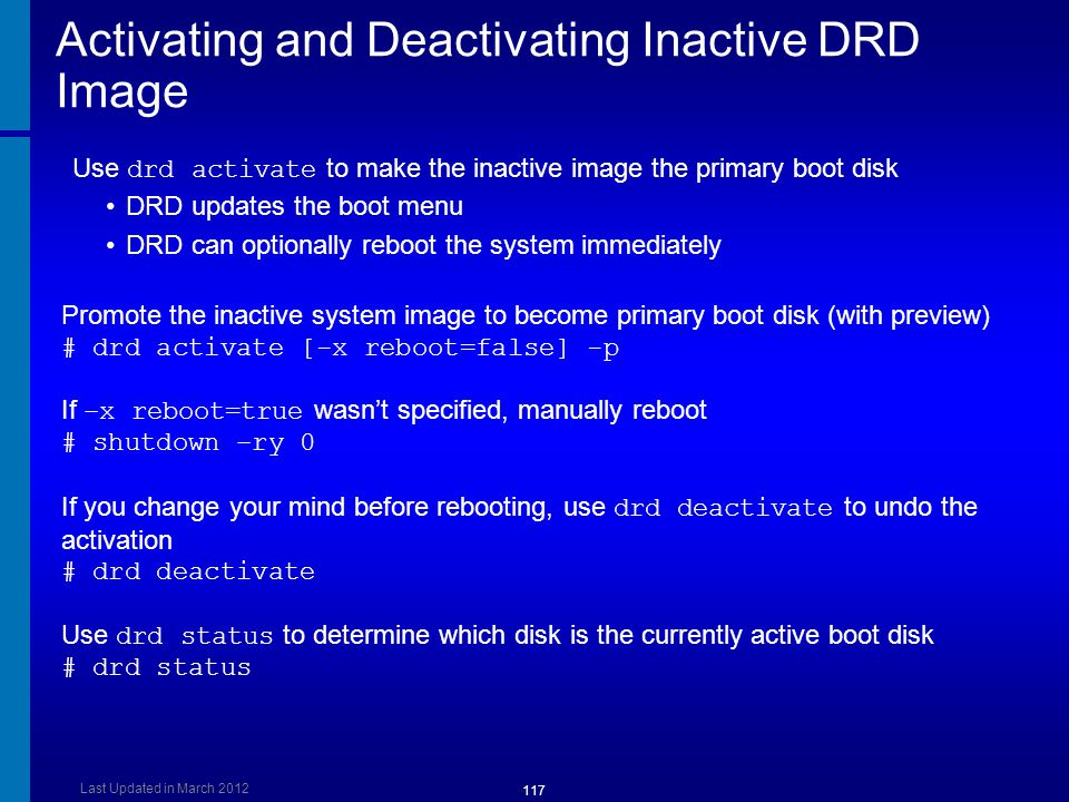Activating and Deactivating Inactive DRD Image