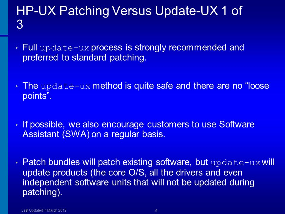 Keeping HP-UX Up-To-Date and Patching Best Practices - ppt