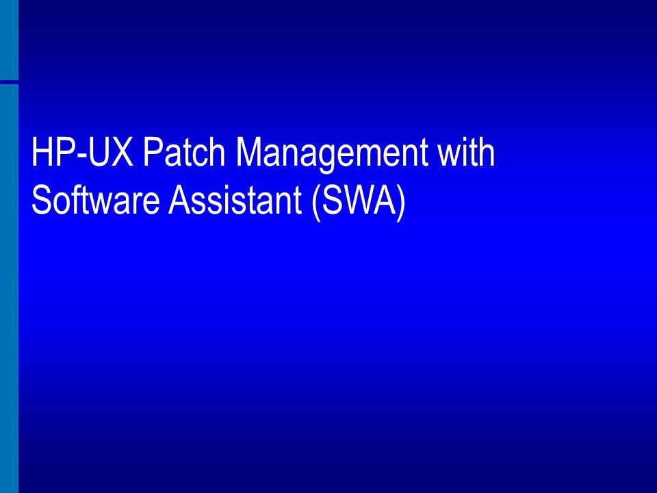 HP-UX Patch Management with Software Assistant (SWA)
