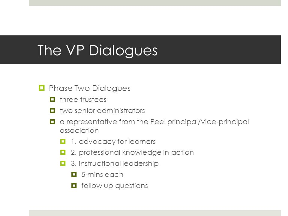 The VP Dialogues Phase Two Dialogues three trustees