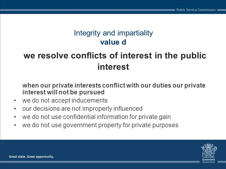 Integrity and impartiality value d we resolve conflicts of interest in the public interest