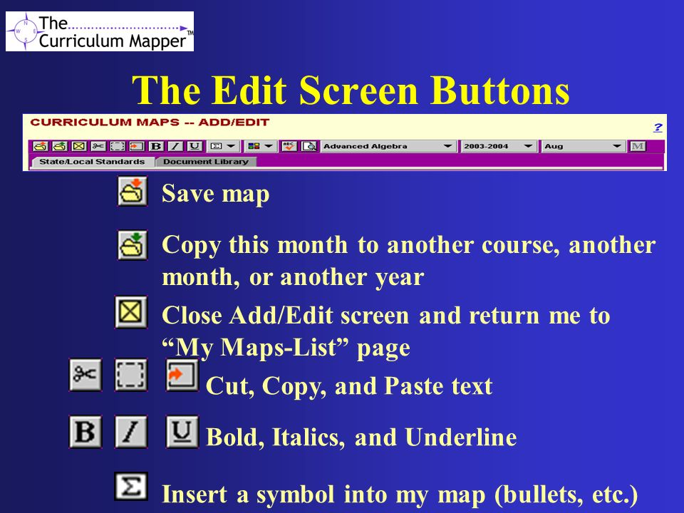 The Edit Screen Buttons