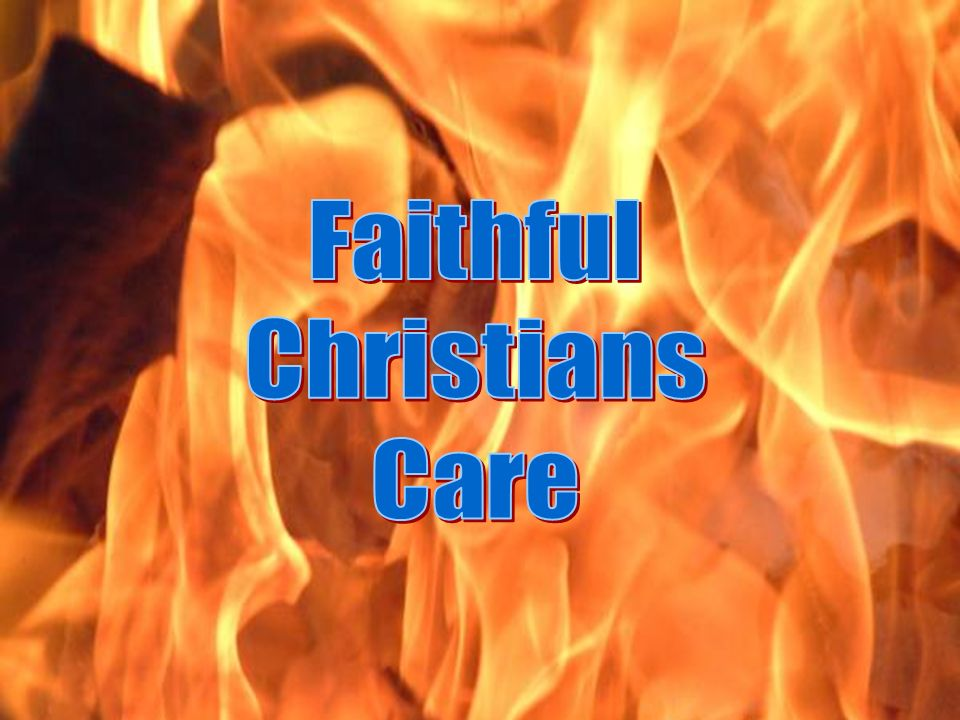 Faithful Christians Care