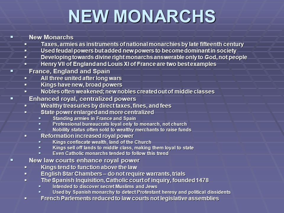 NEW MONARCHS New Monarchs France, England and Spain