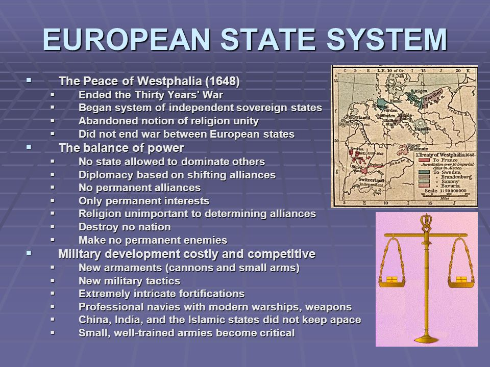 EUROPEAN STATE SYSTEM The Peace of Westphalia (1648)