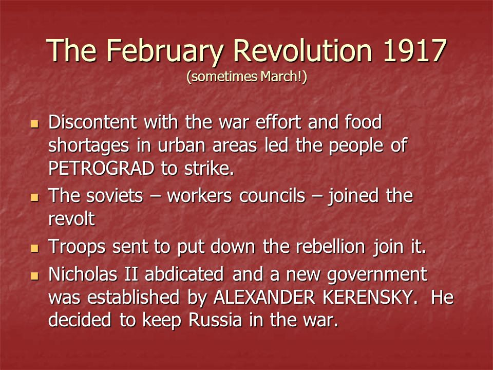 The February Revolution 1917 (sometimes March!)