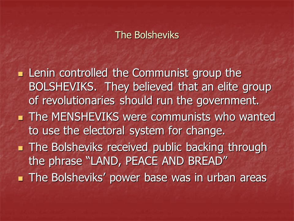 The Bolsheviks' power base was in urban areas