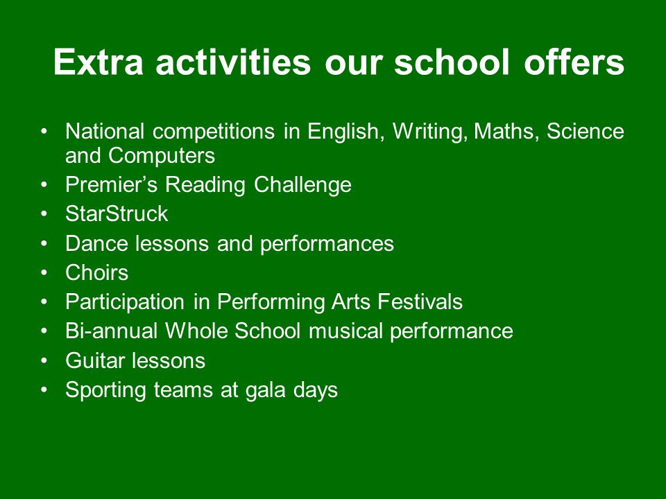 Extra activities our school offers