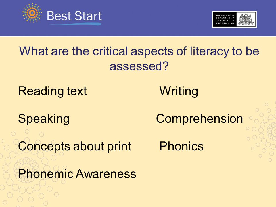 What are the critical aspects of literacy to be assessed