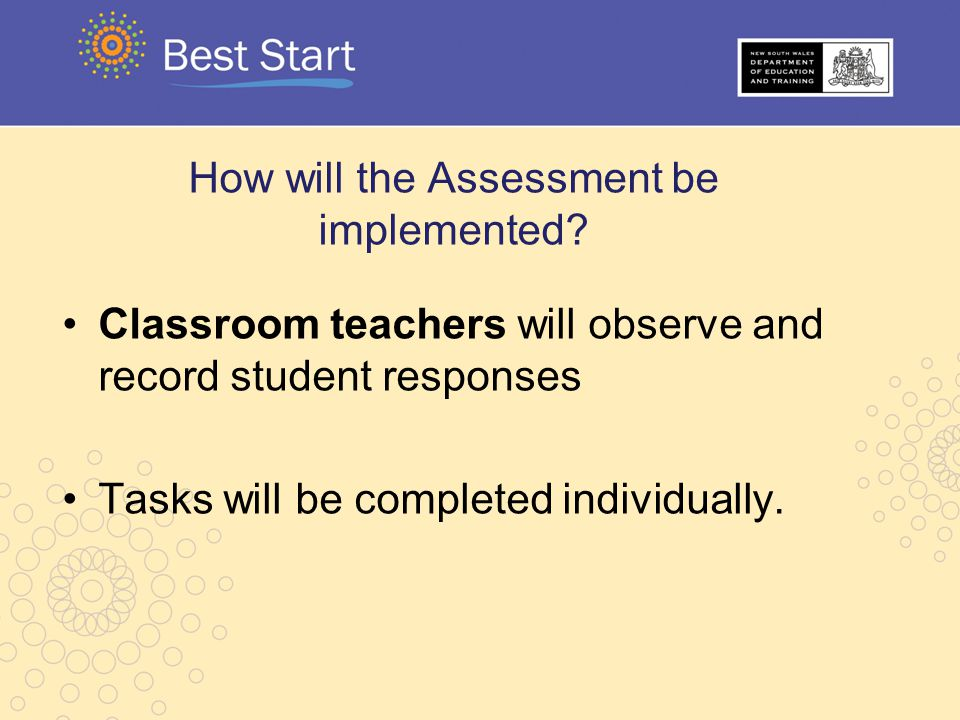 How will the Assessment be implemented