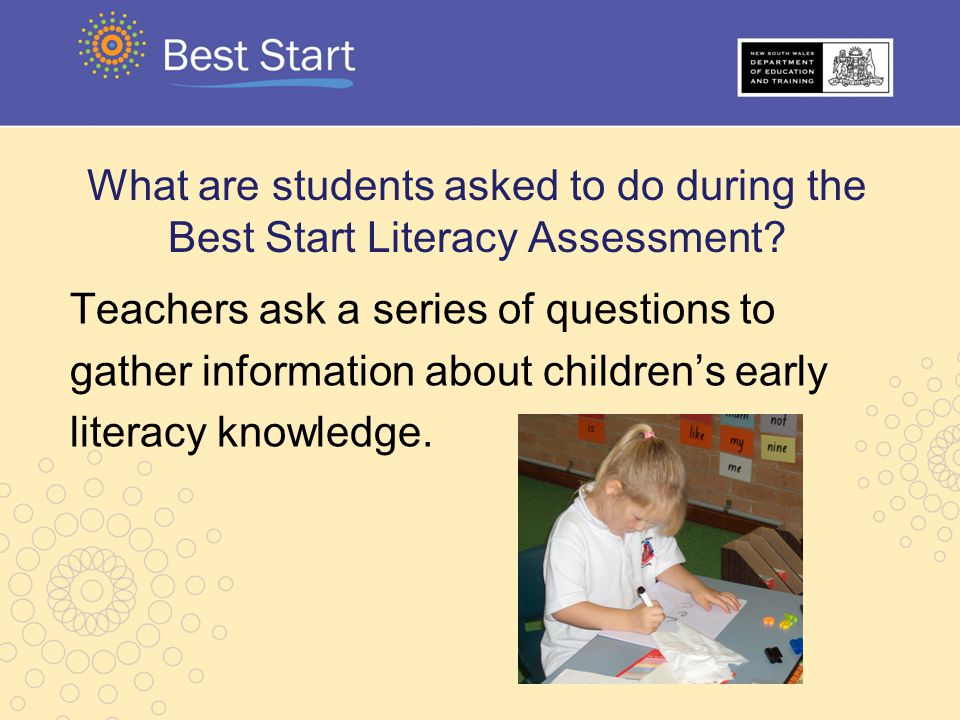 What are students asked to do during the Best Start Literacy Assessment