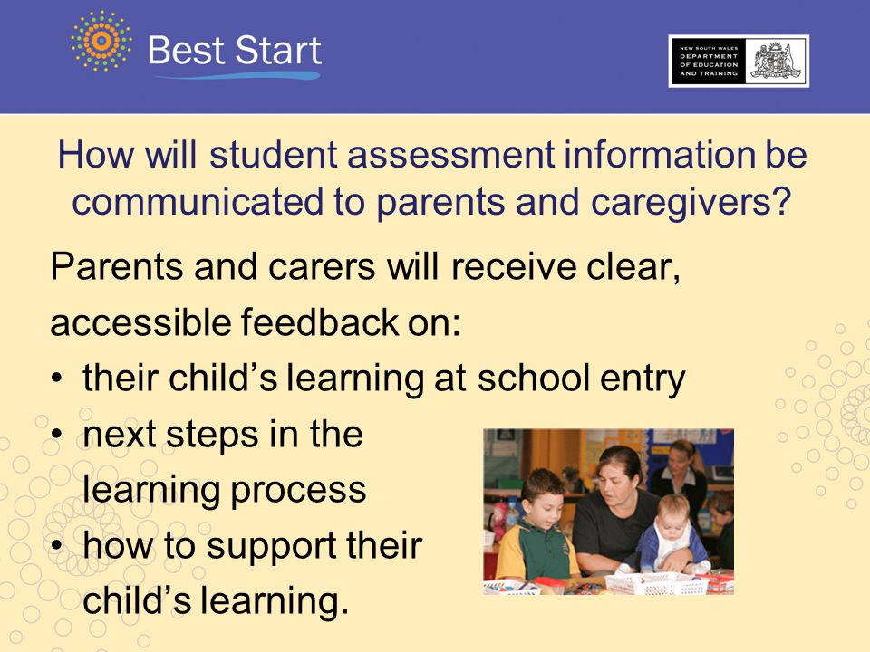 How will student assessment information be communicated to parents and caregivers