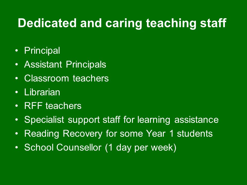 Dedicated and caring teaching staff