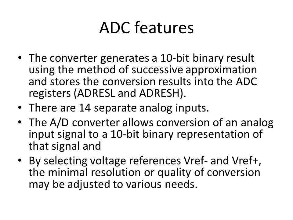 ADC features