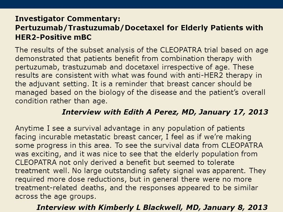 Investigator Commentary: Pertuzumab/Trastuzumab/Docetaxel for Elderly Patients with HER2-Positive mBC