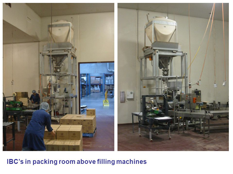 IBC's in packing room above filling machines
