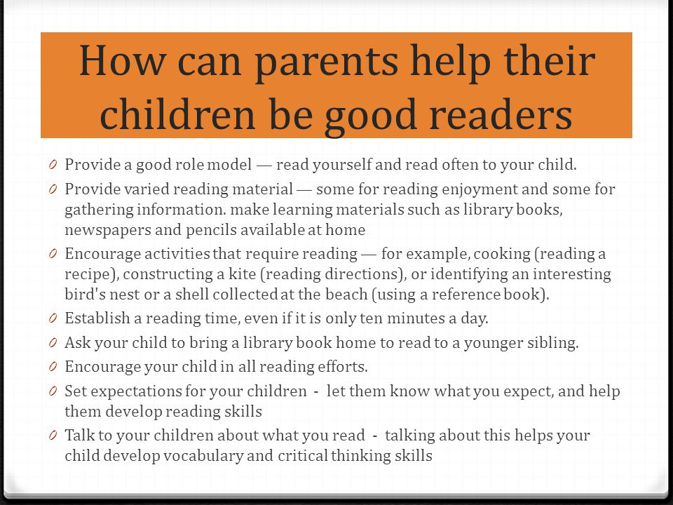 How can parents help their children be good readers