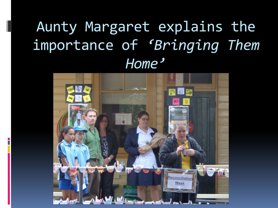 Aunty Margaret explains the importance of 'Bringing Them Home'