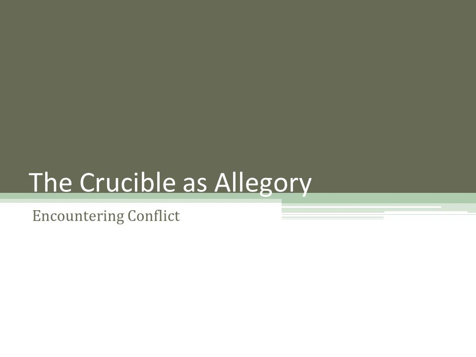 The Crucible as Allegory