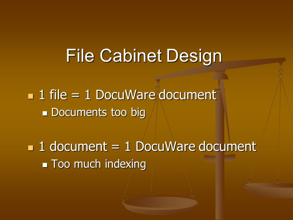 File Cabinet Design 1 file = 1 DocuWare document