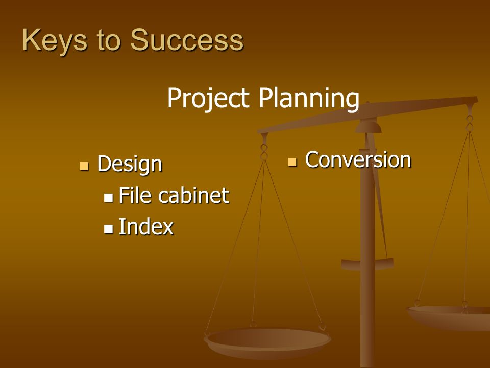 Keys to Success Project Planning Conversion Design File cabinet Index