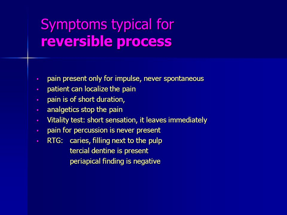 Symptoms typical for reversible process