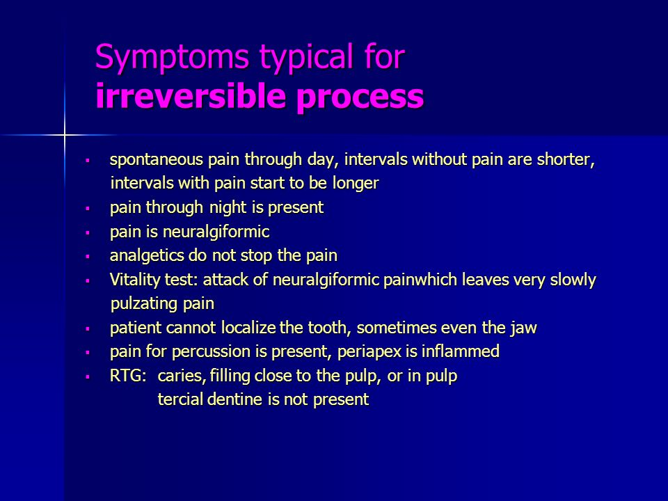 Symptoms typical for irreversible process