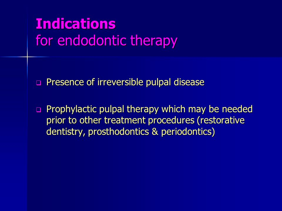 Indications for endodontic therapy