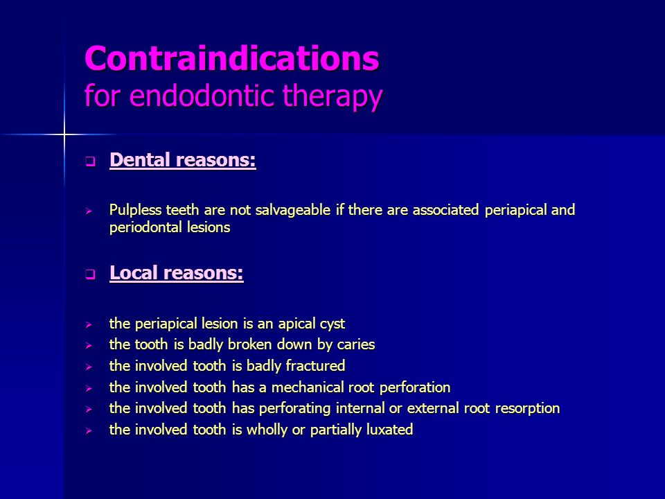 Contraindications for endodontic therapy