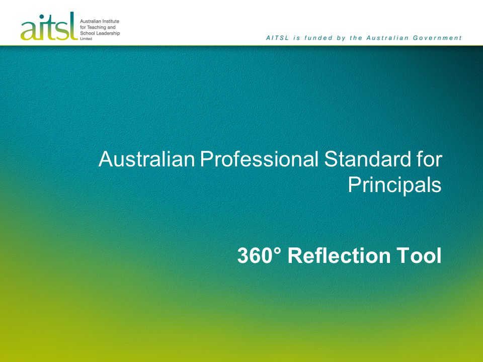 Australian Professional Standard for Principals 360° Reflection Tool