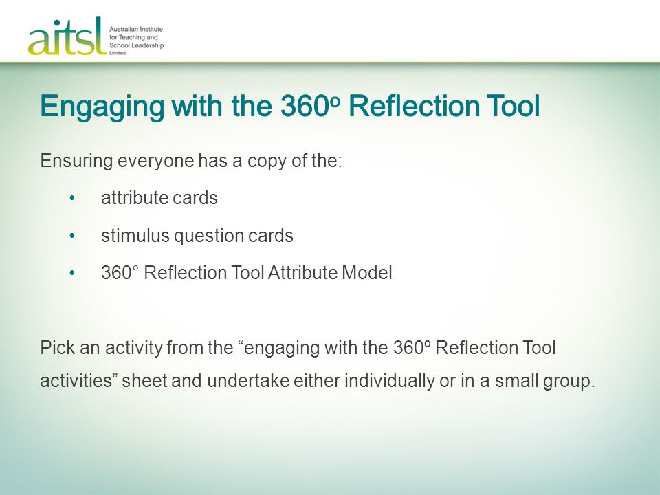 Engaging with the 360o Reflection Tool
