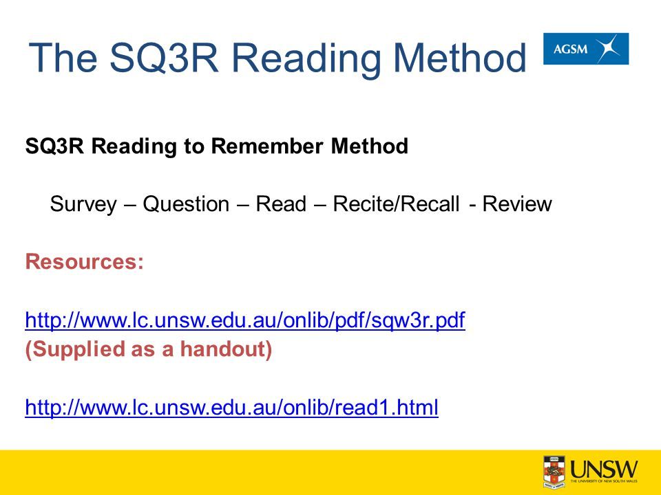 The SQ3R Reading Method SQ3R Reading to Remember Method