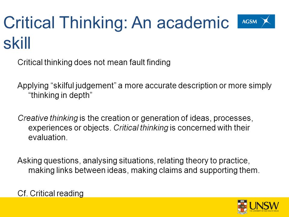 Critical Thinking: An academic skill