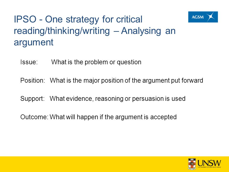 IPSO - One strategy for critical reading/thinking/writing – Analysing an argument