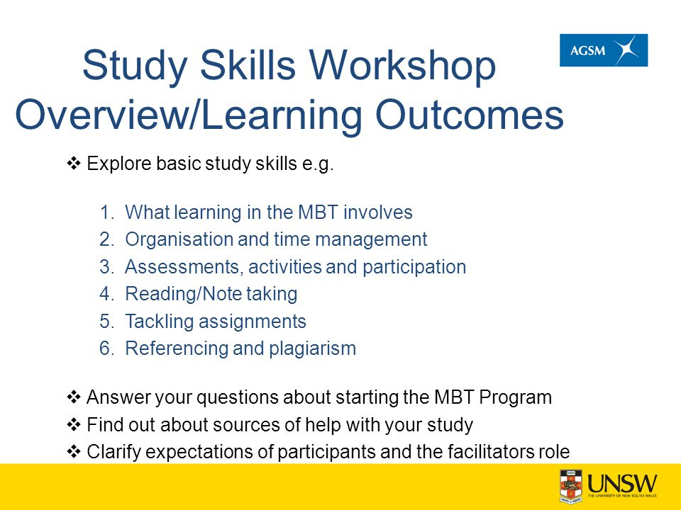 Study Skills Workshop Overview/Learning Outcomes