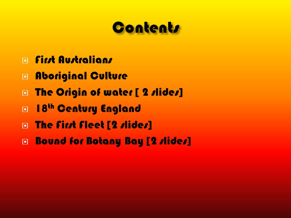 Contents First Australians Aboriginal Culture