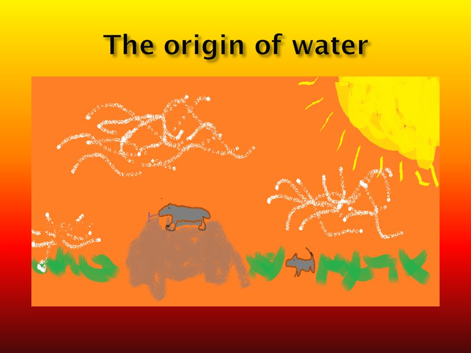 The origin of water