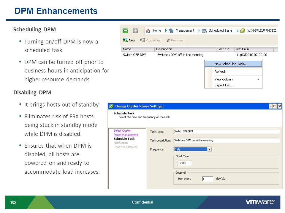 DPM Enhancements Scheduling DPM
