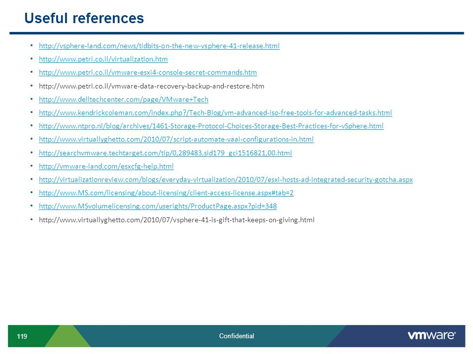 Useful references http://vsphere-land.com/news/tidbits-on-the-new-vsphere-41-release.html. http://www.petri.co.il/virtualization.htm.