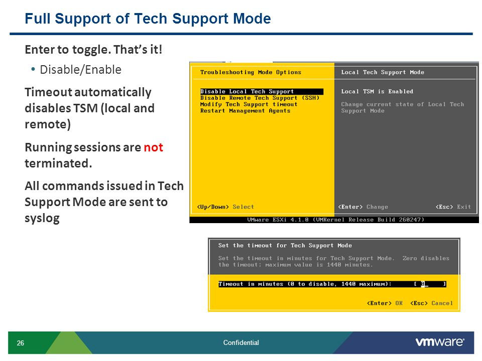 Full Support of Tech Support Mode