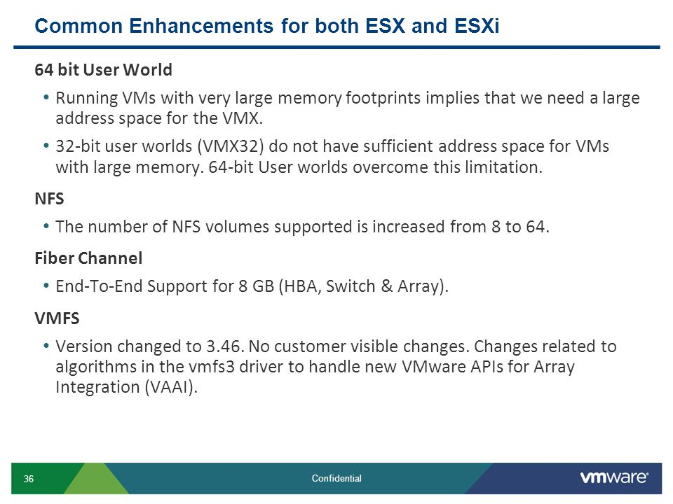 Common Enhancements for both ESX and ESXi