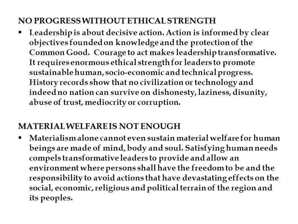 NO PROGRESS WITHOUT ETHICAL STRENGTH